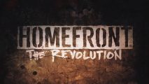 Homefront: The Revolution un trailer avant la sortie du 17 Mai