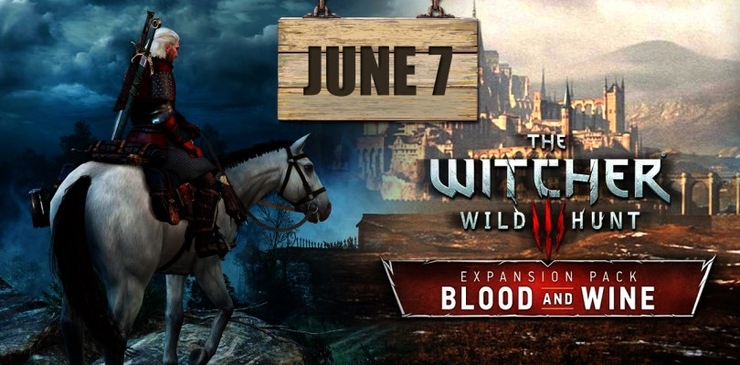 The Witcher III Blood and Wine : date de sortie et contenu