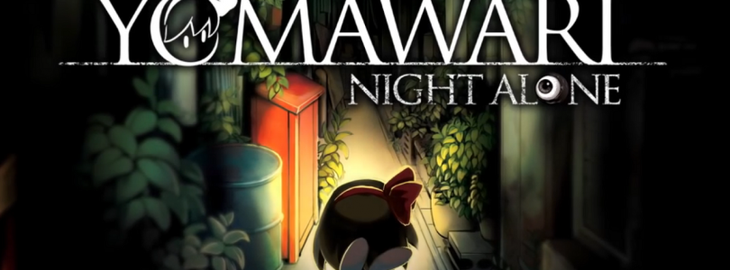 Yomawari : Night Alone – Trailer et édition collector