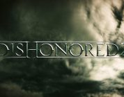 E3 2016 – Dishonored 2 : Date de sortie, Gameplay, Edition Collector,…..