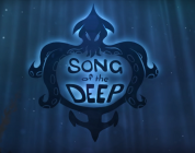 Song of the Deep : Le jeu est passé en Gold