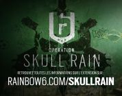 Tom Clancy's Rainbow Six Siege : Opération Skull Rain