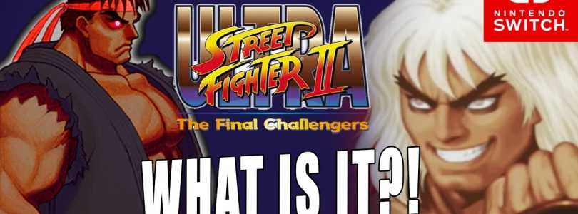 Ultra Street Fighter II : The Final Challengers – Les news de la semaine