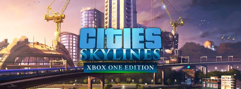 Cities: Skylines – Xbox One Edition : Trouve enfin une date