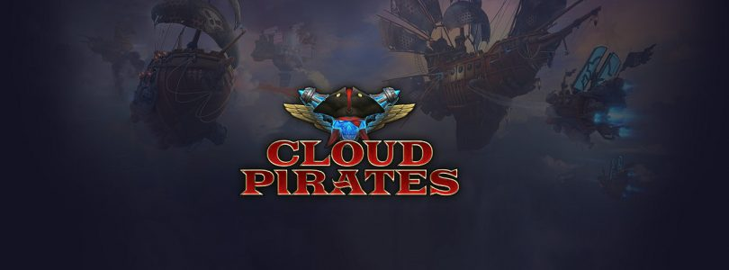 Cloud Pirates : mise à jour « Stronghold » et sortie officiel