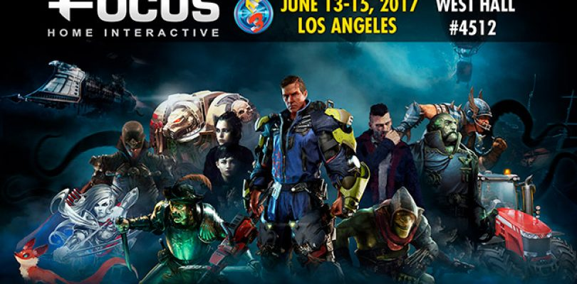 Focus Home Interactive : Il dévoile son line-up E3 2017