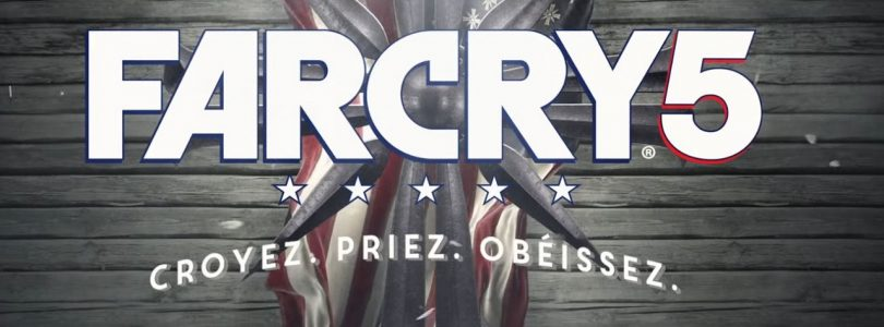 E3 2017 – Far Cry 5 : Une démo de gameplay